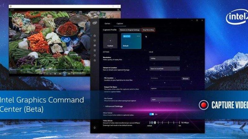 Intel Graphics Command Center, in beta la funzione di registrazione dello schermo